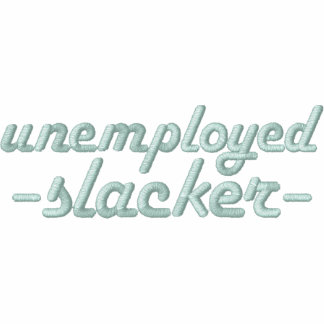 Unemployed Slacker Polo