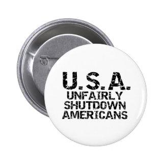 Unfairly  Shutdown Americans 6 Cm Round Badge