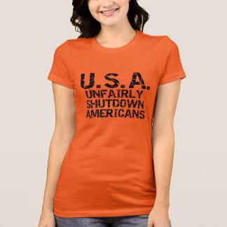 Unfairly  Shutdown Americans T-Shirt