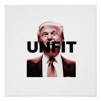 Unfit to be President Poster