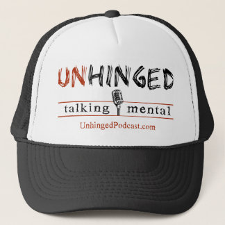Unhinged Podcast Trucker Hat