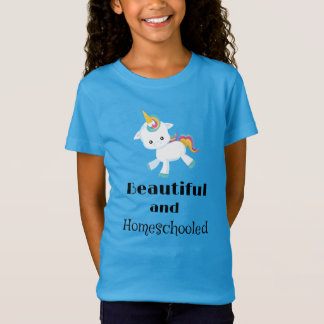 Unicorn Beautiful and Homeschooled T-Shirt