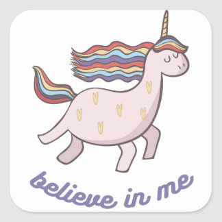 Unicorn Believe in Me Square Sticker