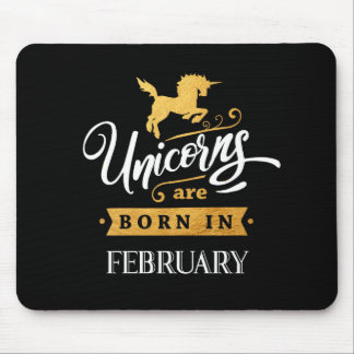Unicorns are born in February - Calligraphy Art Mouse Pad