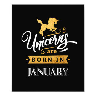 Unicorns are born in January - Calligraphy Art Photo Print