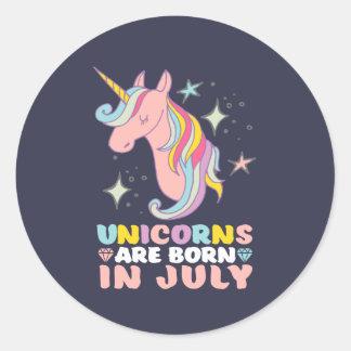 Unicorns Are Born In July Cute Birthday Girl Classic Round Sticker