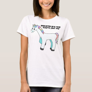 Unicorns are real... T-Shirt