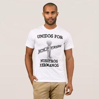 Unidos por Nuestros Hermanos T-Shirt