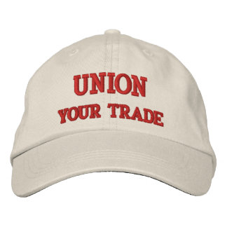 UNION (CUSTOMIZE W/YOUR TRADE) EMBROIDERED HAT