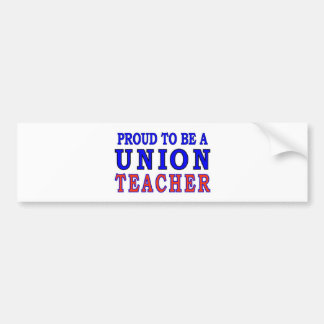 UNION TEACHER BUMPER STICKER