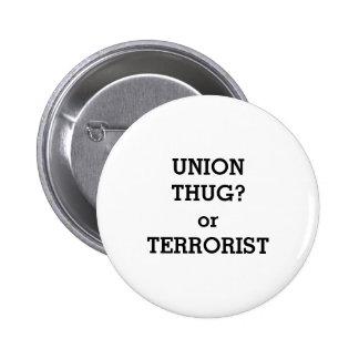 UNION THUG? 2 INCH ROUND BUTTON