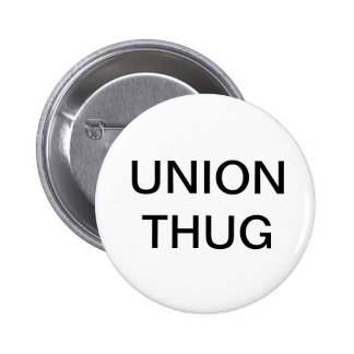 Union Thug Button