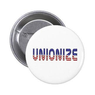 Unionize 6 Cm Round Badge