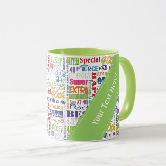 Unique And Special 40th Birthday Party Gifts Mug