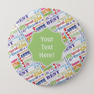 Unique And Special 45th Birthday Party Gifts 10 Cm Round Badge