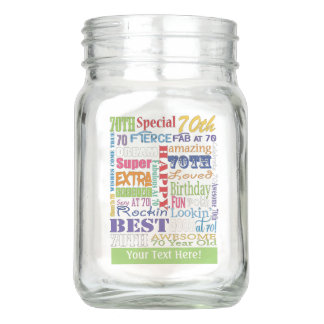 Unique And Special 70th Birthday Party Gifts Mason Jar