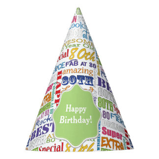 Unique And Special 80th Birthday Party Gifts Party Hat