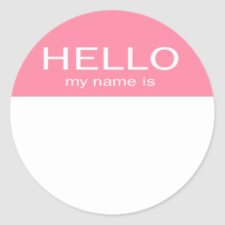 Unique Hello My Name Is - Baby Pink Round Sticker