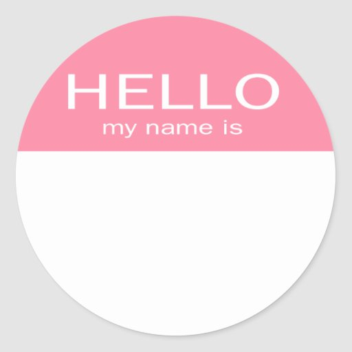 Unique Hello My Name Is - Baby Pink Round Stickers