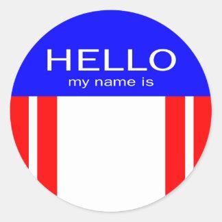 Unique Hello My Name Is - Red White Blue Round Sticker