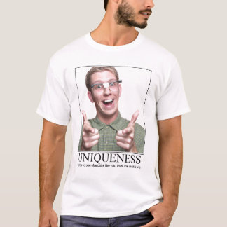 UNIQUENESS T-Shirt