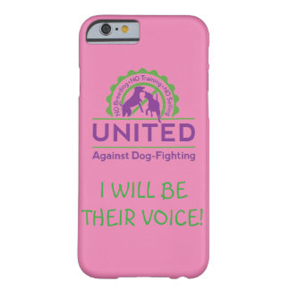 UNITED Against Dog-Fighting Phone Case Barely There iPhone 6 Case