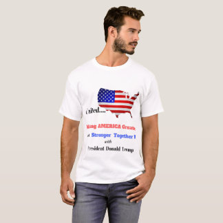 UNITED AMERICA GREATER STRONGER TOGETHER T-SHIRT