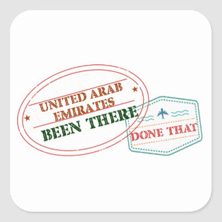 United Arab Emirates Been There Done That Square Sticker