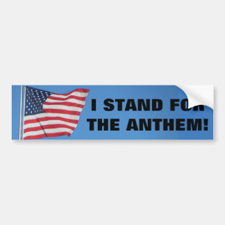 United States Flag I Stand for the Anthem Bumper Sticker