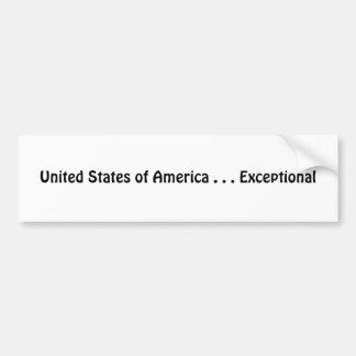 United States of America . . . Exceptional Bumper Sticker
