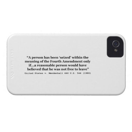 United States v Mendenhall 446 US 544 1980 iPhone 4 Covers