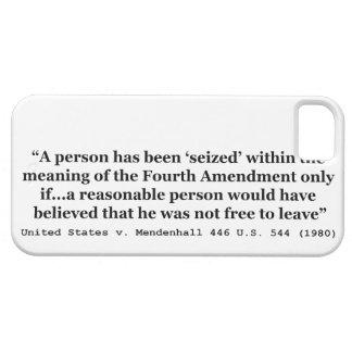 United States v Mendenhall 446 US 544 1980 iPhone 5 Case
