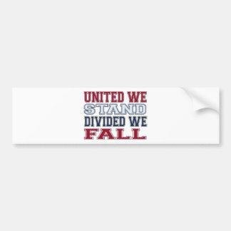 United We Stand, Divided We Fall T-Shirts and Gift Bumper Sticker