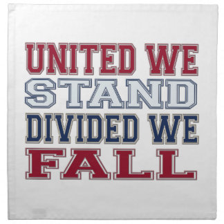 United We Stand, Divided We Fall T-Shirts and Gift Napkin