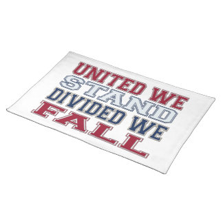 United We Stand, Divided We Fall T-Shirts and Gift Placemat