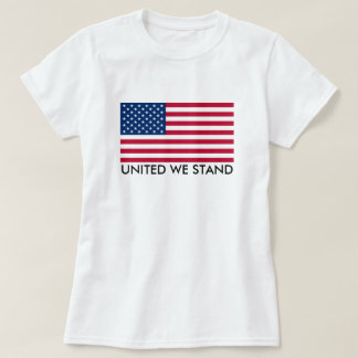 United We Stand Flag T-Shirt