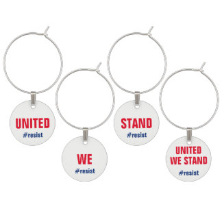 United We Stand Resist Persist Indivisible 4 Wine Charm