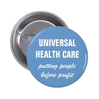 Universal Health Care Pins