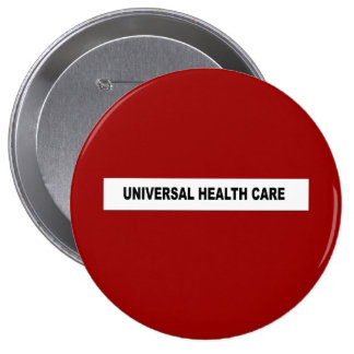UNIVERSAL HEALTH CARE PIN