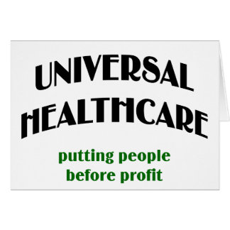 Universal Health Care Greeting Card