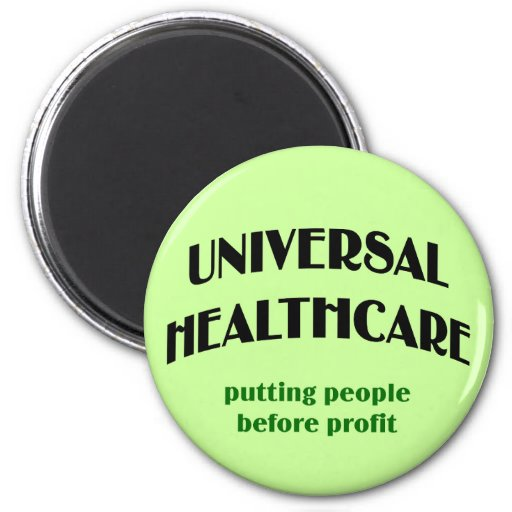 Universal Health Care Refrigerator Magnet