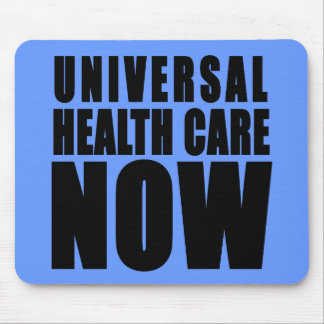 Universal Health Care Now Products Mousepads