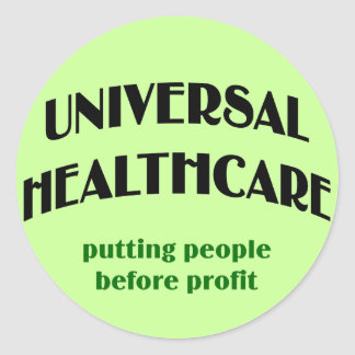 Universal Health Care Round Stickers