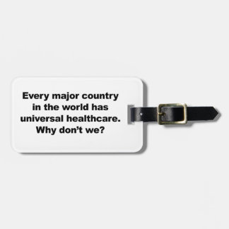 Universal Healthcare Luggage Tag