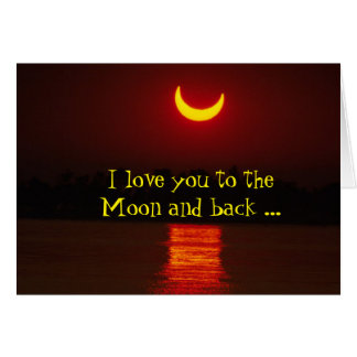 Universally We Love You to the Moon Note Cards
