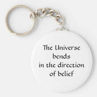 Universe bends in the direction of belief keyring basic round button key ring