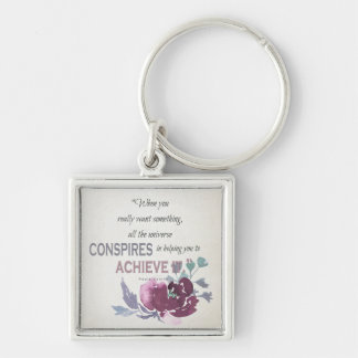 UNIVERSE CONSPIRES YOU TO ACHIEVE DEEP PINK FLORAL KEY RING