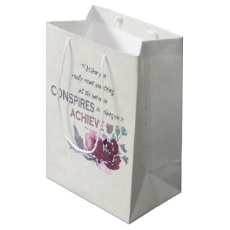 UNIVERSE CONSPIRES YOU TO ACHIEVE DEEP PINK FLORAL MEDIUM GIFT BAG