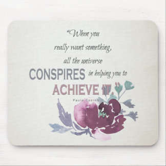 UNIVERSE CONSPIRES YOU TO ACHIEVE DEEP PINK FLORAL MOUSE PAD