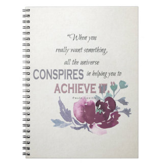 UNIVERSE CONSPIRES YOU TO ACHIEVE DEEP PINK FLORAL NOTEBOOK